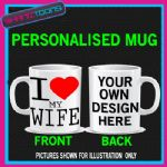 I LOVE HEART MY WIFE COFFEE MUG GIFT